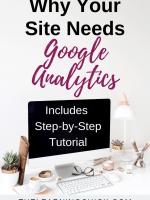 Why Your Site Needs Google Analytics
