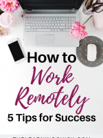 How to Work Remotely – 5 Tips for Success