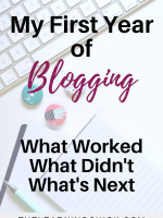The First Year of Blogging – What Worked, What Didn't, What's Next